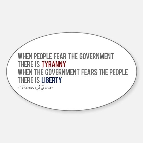 """Tyranny vs. Liberty"" Sticker (Oval)"