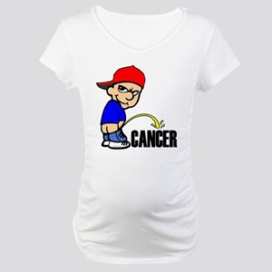 Piss On Cancer -- Cancer Awareness Maternity T-Shi
