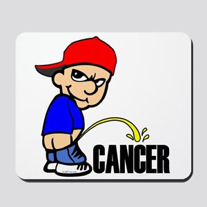 Piss On Cancer -- Cancer Awareness Mousepad