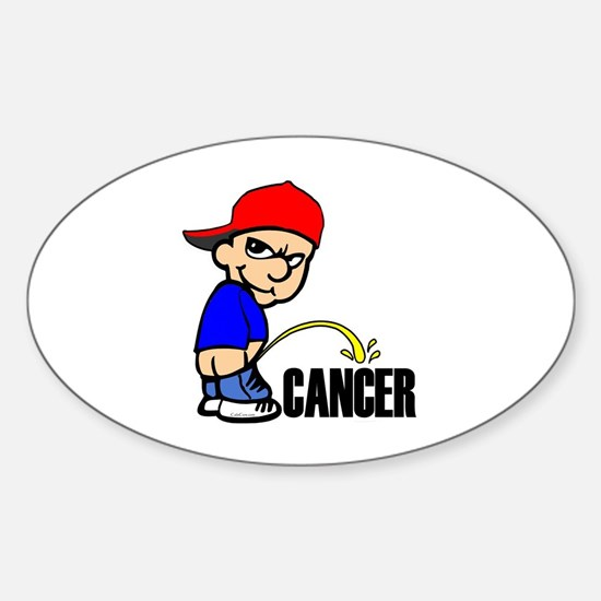 Piss On Cancer -- Cancer Awareness Sticker (Oval)