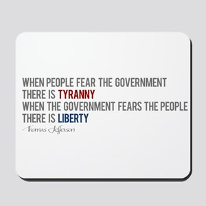 """Tyranny vs. Liberty"" Mousepad"