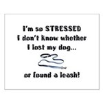 I'm So Stressed Small Poster
