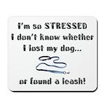 I'm So Stressed Mousepad
