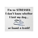 I'm So Stressed Throw Blanket