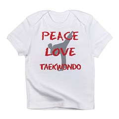 Peace Love Taekwondo Infant T-Shirt