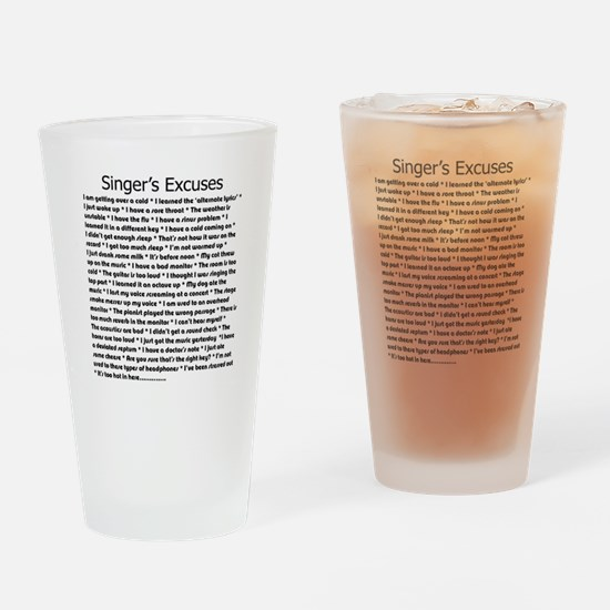 Singer's Excuses Drinking Glass