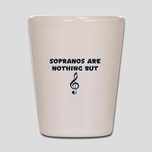 Sopranos are Treble Shot Glass