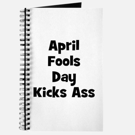 April Fools Day Kicks Ass Journal
