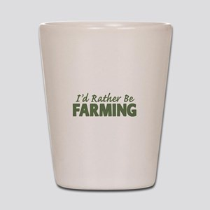 Id Rather Be Farming SOLID Shot Glass