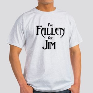 I've Fallen for Jim Light Standard Fit T-Shirt