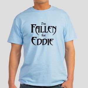 I've Fallen for Eddie Standard Fit Light T-Shirt
