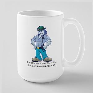 I Work in a Steel Mill mug