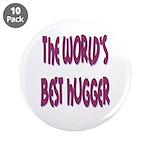 """World's Best Hugger 3.5"""" Button (10 pack)"""
