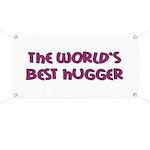 World's Best Hugger Banner