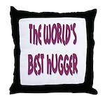World's Best Hugger Throw Pillow