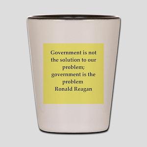 Ronald Reagan quote Shot Glass