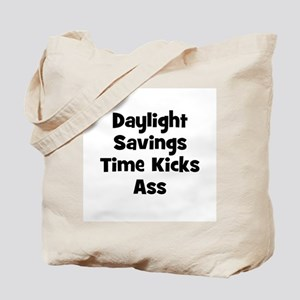 Daylight Savings Time Kicks A Tote Bag