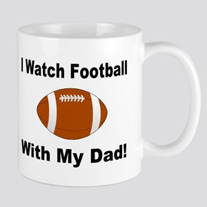 I watch football with my dad! Mug