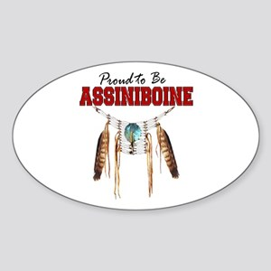 Proud to be Assiniboine Sticker (Oval)