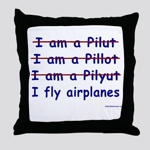 I Fly Airplanes Throw Pillow