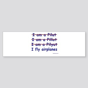 I Fly Airplanes Bumper Sticker