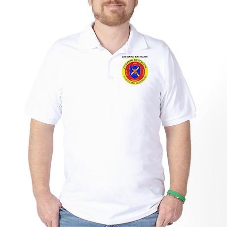 2nd Radio Battalion with Text Golf Shirt