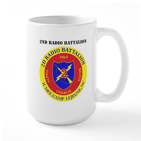 2nd Radio Battalion with Text Large Mug