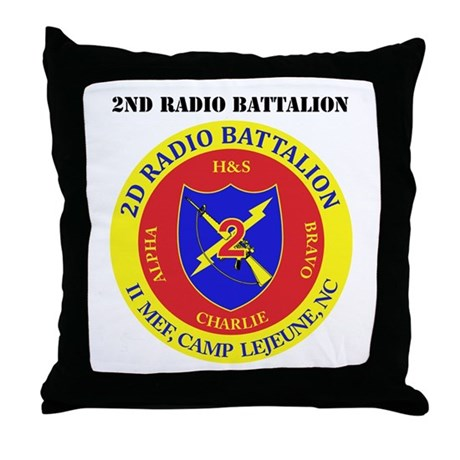 2nd Radio Battalion with Text Throw Pillow