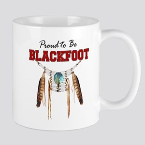 Proud to be Blackfoot Mug