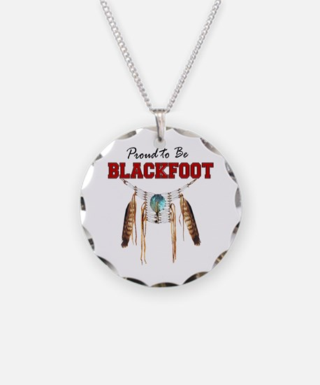 Proud to be Blackfoot Necklace