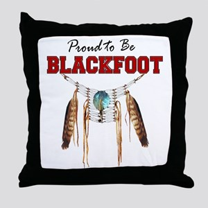 Proud to be Blackfoot Throw Pillow