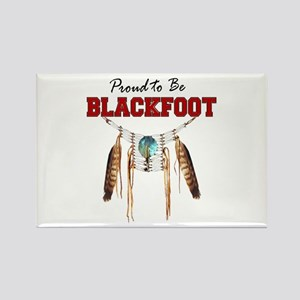 Proud to be Blackfoot Rectangle Magnet