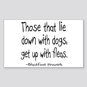Lie With Dogs Rectangle Sticker