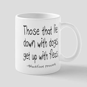 Lie With Dogs Mug