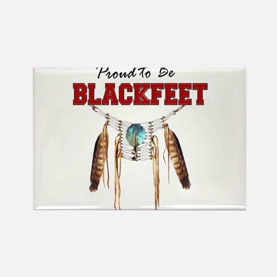 Proud to be Blackfeet Rectangle Magnet