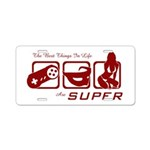Best Things In Life Aluminum License Plate