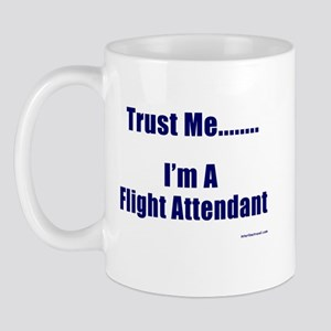 Trust Me, #1 Mug