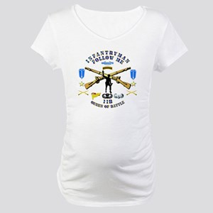 Infantry - Follow Me Maternity T-Shirt