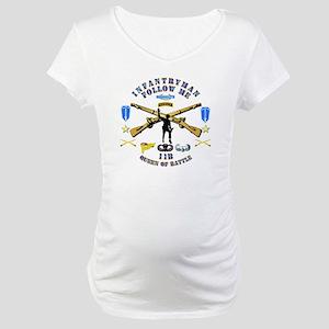 Infantry - Follow Me Maternity T-Shirt