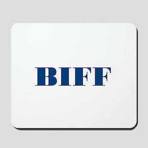 Biff Mousepad