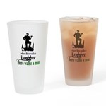 Where There Walks a Logger Drinking Glass