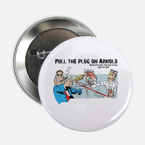Pull the Plug on Arnold Button