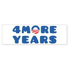 4 More Years Sticker (Bumper)