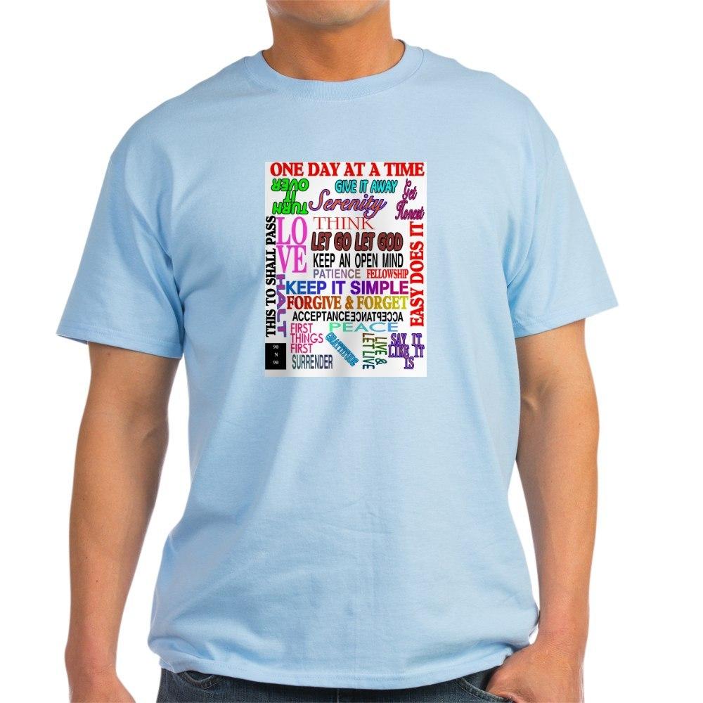 CafePress-12-STEP-SLOGANS-IN-COLOR-Light-T-Shirt-100-Cotton-T-Shirt-560692584 thumbnail 34