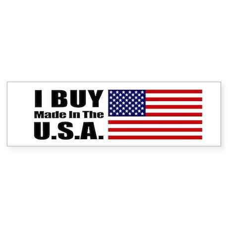 I Buy Made in the USA - Bumper Sticker