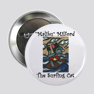 """Malibu Milford, The Surfing Cat2.25"""" Button"""