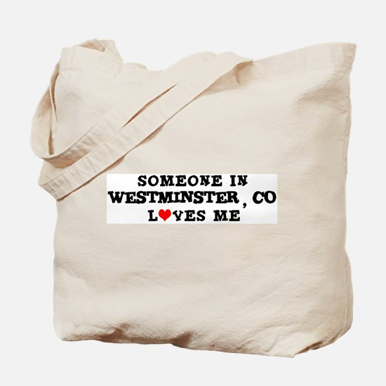 Someone in Westminster Tote Bag