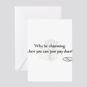 Why pay dues? Greeting Card