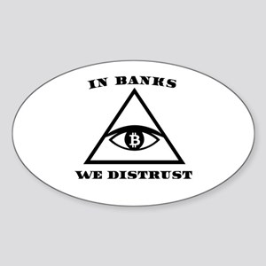 In Banks We Distrust (Bitcoin Design) Sticker