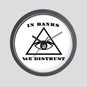 In Banks We Distrust (Bitcoin Design) Wall Clock
